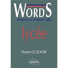 Words Lycée : Médiascopie du Vocabulaire Anglais