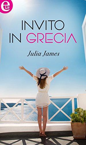 Invito in Grecia (eLit) di [James, Julia]
