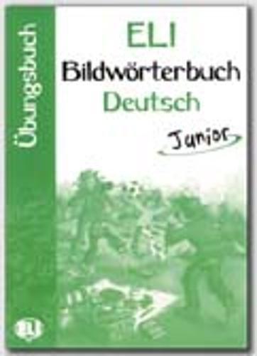 Bildworterbuch Deutsch junior. Con libro di attività. Per gli Ist. Magistrali