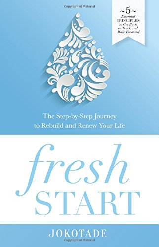 fresh-start-the-step-by-step-journey-to-rebuild-and-renew-your-life