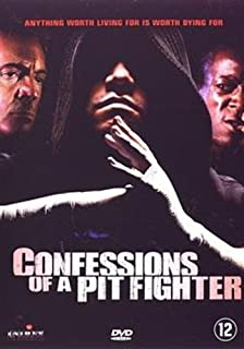 Confessions of a Pit Fighter by Armand Assante