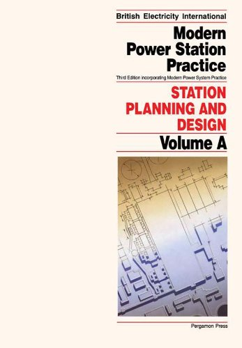 Station Planning and Design: Incorporating Modern Power System Practice (Modern Power Station Practice) (English Edition)