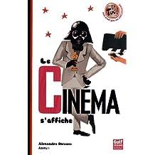 Le Cinéma s'affiche
