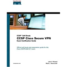 CCSP Cisco Secure VPN Exam Certification Guide (CCSP Self-Study) by Roland, John, Newcomb, Mark (2003) Hardcover