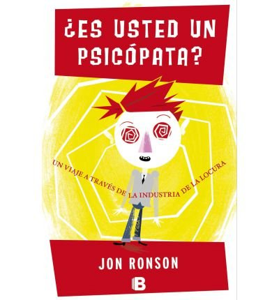 [ Es Usted Un Psicopata? = Are You A Psychopath? (No Ficcion) (Spanish) - Greenlight ] By Ronson, Jon (Author) [ May - 2012 ] [ Paperback ]