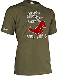 If you´re happy and you know it - Dino - Herren T-Shirt by Jayess Gr. S bis XXXL