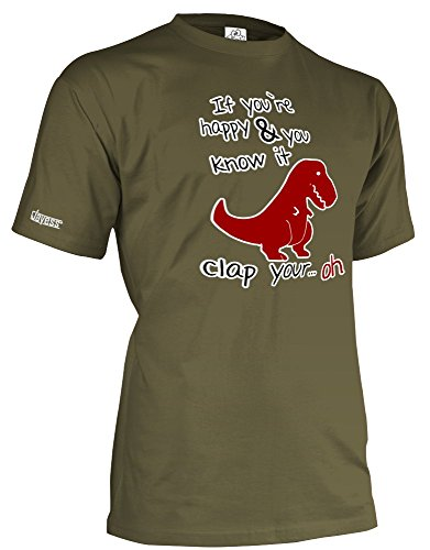 If you´re happy and you know it - Dino - Herren T-Shirt by Jayess Gr. S bis XXXL Army