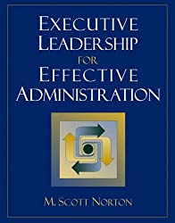 Executive Leadership for Effective Administration