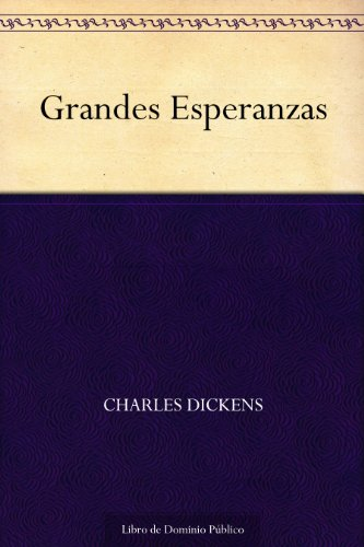 Grandes Esperanzas por Charles Dickens