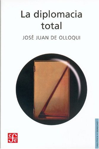 La diplomacia total/The Total Diplomacy (Seccion de Obras de Politica y Derecho)