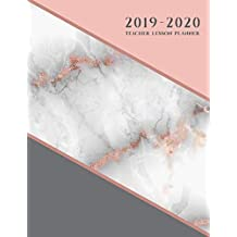 Teacher Lesson Planner: Weekly and Monthly Calendar Agenda | Academic Year - August Through July | Rose Gold Marble (2019-2020)