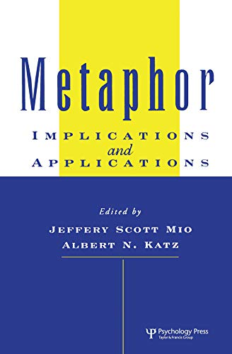 Metaphor: Implications and Applications (English Edition)