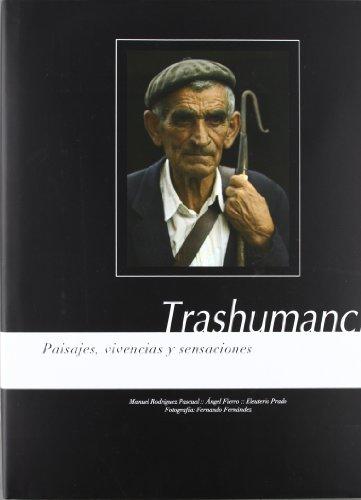 Descargar Libro Trashumancia - paisajes, vivencias y sensaciones - de Manuel Rodriguez Pascual