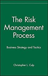 The Risk Management Process: Business Strategy & Tactics (Wiley Finance Editions)