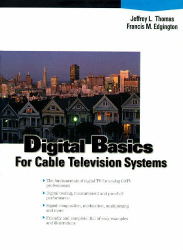 Digital Basics for Cable TV Systems (Hewlett-Packard Professional Books) -