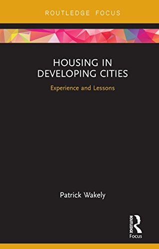 Housing in Developing Cities: Experience and Lessons (English Edition)