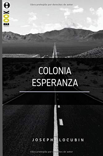 Colonia Esperanza por Joseph Locubin
