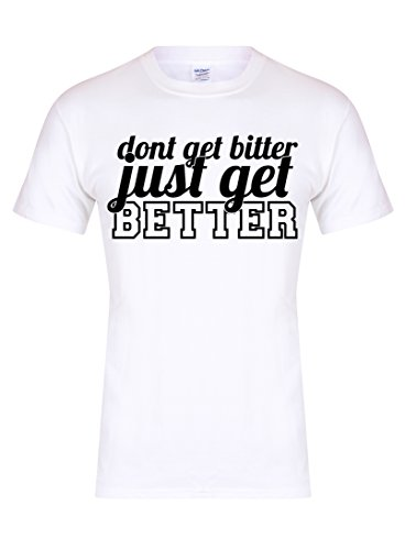 dont-get-bitter-just-get-better-unisex-fit-t-shirt-fun-slogan-tee-youth-7-8-yrs-chest-16-inches-whit