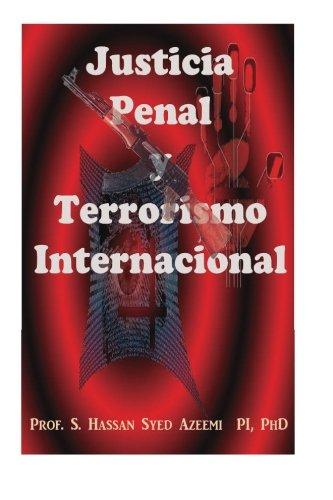 Justicia Penal y Terrorismo Internacional
