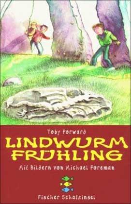 Buchseite und Rezensionen zu 'Lindwurm-Frühling' von Toby Forward