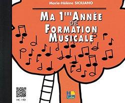 Ma Première Annee de Formation Musicale - Formation Musicale - CD par Siciliano Mh