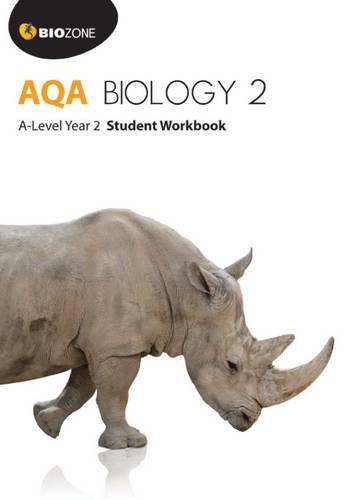 AQA Biology 2 A-Level Year 2 Student Workbook (Biology Student Workbook)