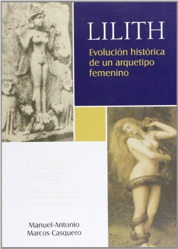 Lilith. Evolución histórica de un arquetipo femenino