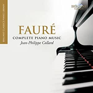 Brilliant Classics Piano Library - Fauré: Complete Piano Works