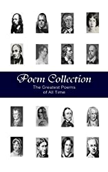 Poem Collection - 1000+ Greatest Poems of All Time (Illustrated) (English Edition)