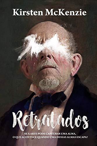 Retratados (Portuguese Edition) por Kirsten McKenzie