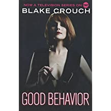 Good Behavior (Letty Dobesh Chronicles)