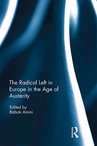 The Radical Left in Europe in the Age of Austerity (English Edition)