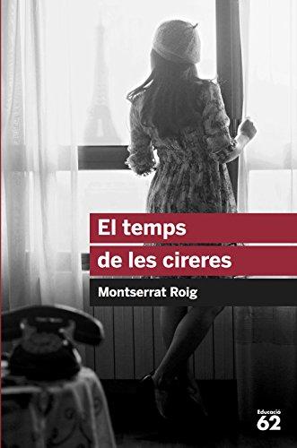 El temps de les cireres por Montserrat Roig