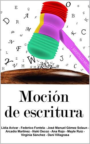 Moción de escritura eBook: autores, varios: Amazon.es: Tienda Kindle