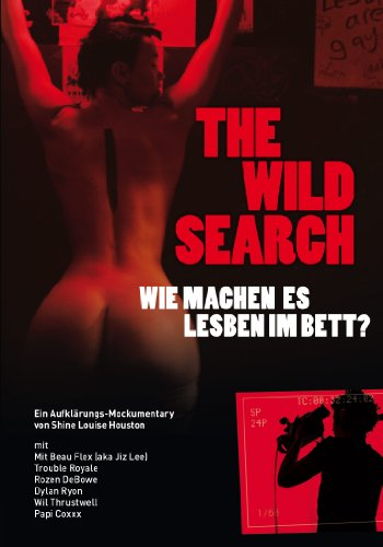 THE WILD SEARCH - Was machen Lesben im Bett? (Sexy Lesben)