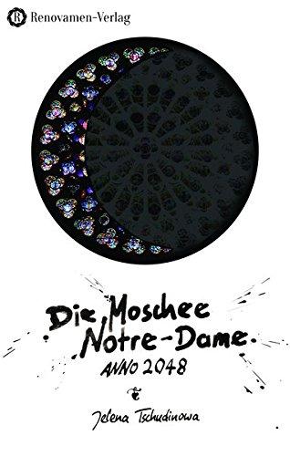 Die Moschee Notre-Dame: Anno 2048