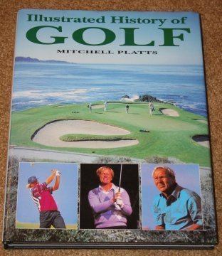 Illustrated History of Golf