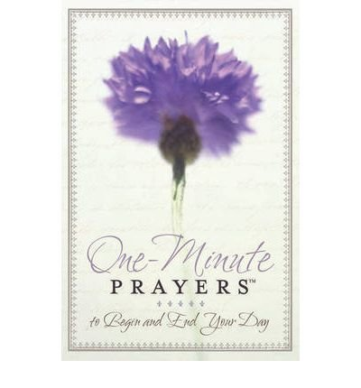 [ ONE-MINUTE PRAYERS TO BEGIN AND END YOUR DAY BY LYDA, HOPE](AUTHOR)HARDBACK