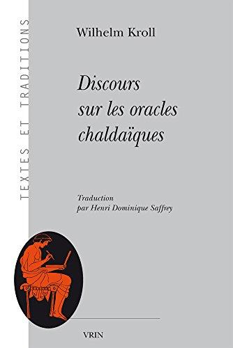 Discours sur les oracles chaldaiques par Wilhelm Kroll, Henri-Dominique Saffrey