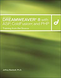Macromedia Dreamweaver 8 with ASP, PHP, and ColdFusion, w. CD-ROM: Training from the Source