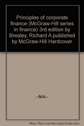 Principles of Corporate Finance (The McGraw-Hill Series in Finance) by Richard A. Brealey (1988-05-05)
