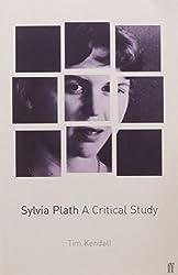 Sylvia Plath: A Critical Guide: A Critical Study
