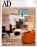 ARCHITECTURAL DIGEST [No 48] du 01/04/2005 - LE MATCH DES DESIGNERS - LONDRES EXCENTRIQUE- MILAN SECRET - ANNEE DU BRESIL - LA COLLECTION PHOTOS DU DERNIER EMPEREUR - MARCHE DE L'ART - LA SAGA DE L'ART DECO - LES PLUS BEAUX SPAS DU MONDE - LE JARDIN ECOSSAIS DE CHARLES JENCKS - LE PALAIS DU GUEPARD A PALERME - CUISINE - SALLE DE BAINS