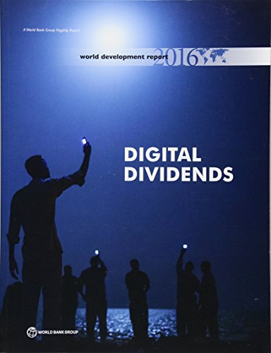 World Development Report 2016: Digital Dividends (World Development Report (Paperback))