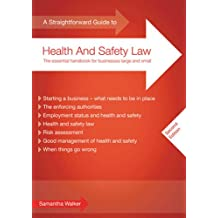 Straightforward Guide to Health and Safety Law, A : Second Edition