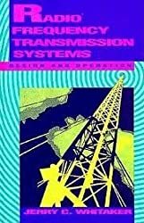 Radio Frequency Transmission Systems: Design and Operation