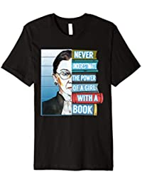 Ruth Bader Ginsburg Notorious RBG Never Underestimate A Girl