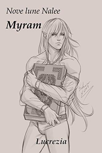 Myram (Nove Lune Nalee Vol. 17) (Italian Edition)
