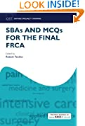 #2: SBAs and MCQs for the Final FRCA (Oxford Specialty Training: Revision Texts)