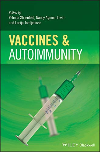 Vaccines and Autoimmunity (English Edition)